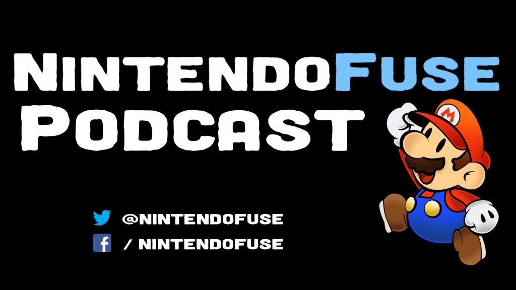 NintendoFuse Podcast