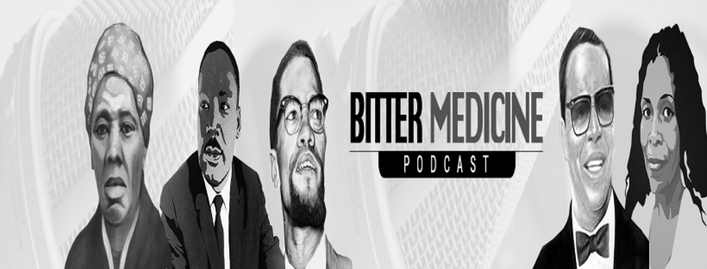 Bitter Medicine Podcast