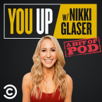 You Up with Nikki Glaser