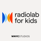 Radiolab for Kids