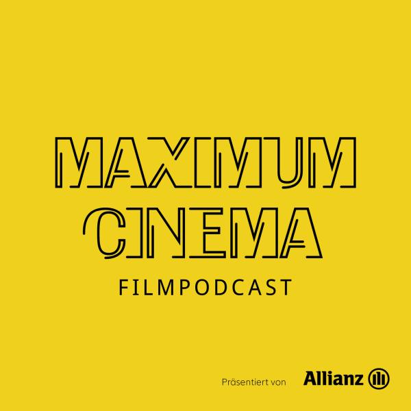 Podcast Archive | MAXIMUM CINEMA