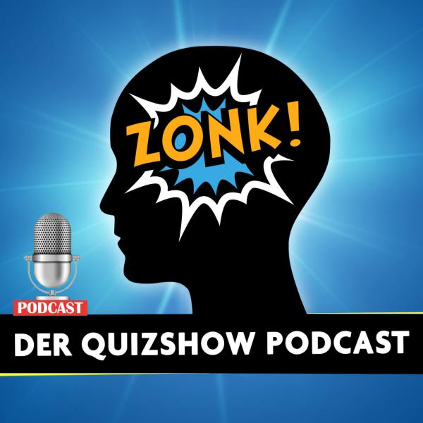 ZONK! Der Quizshow Podcast   Das Allgemeinwissen Ratsel