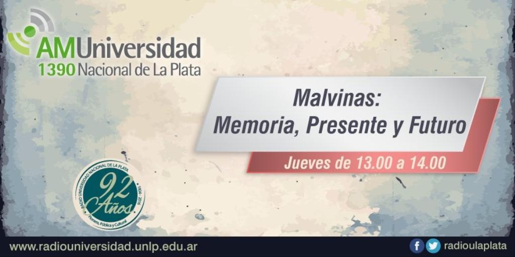 Malvinas: Memoria, Presente y Futuro