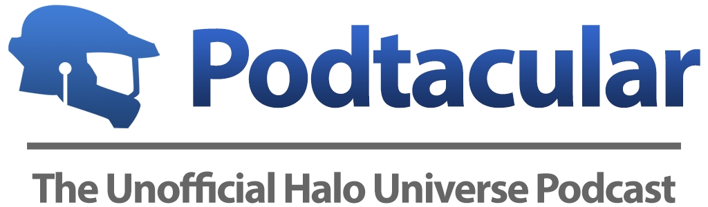 Podtacular: The Unofficial Halo Universe Podcast