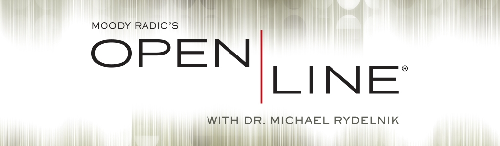 Open Line with Dr. Michael Rydelnik