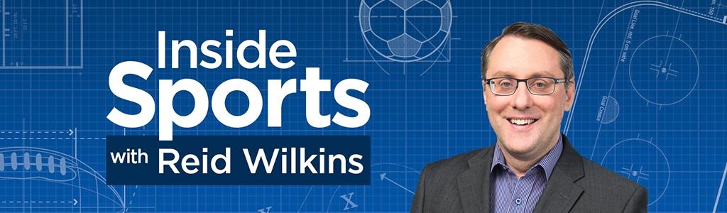 Inside Sports with Reid Wilkins