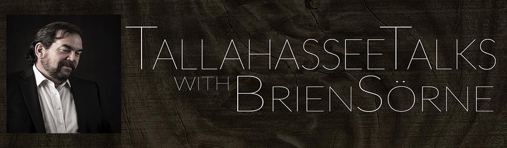 Tallahassee Talks with Brien Sorne