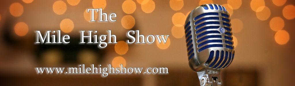 The Mile High Show