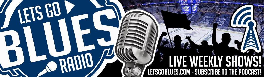 Lets Go Blues Radio - St. Louis Blues Hockey Podcast