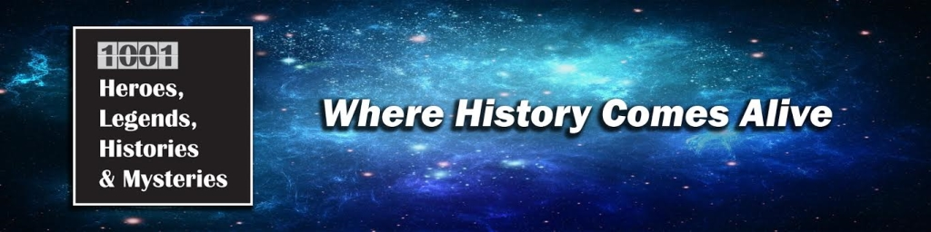 1001 Heroes, Legends, Histories and Mysteries