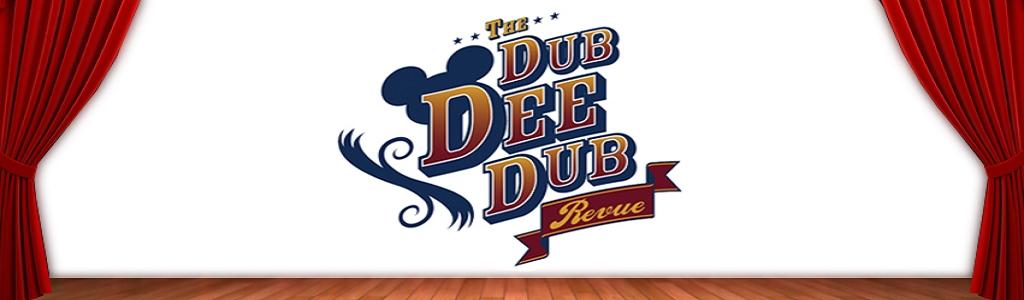 The Dub Dee Dub Revue: Walt Disney World & Disneyland Discussion