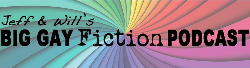 Big Gay Fiction Podcast