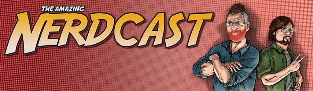 The Amazing Nerdcast Comic Book Podcast