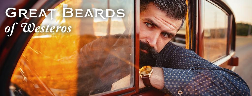 Great Beards of Westeros