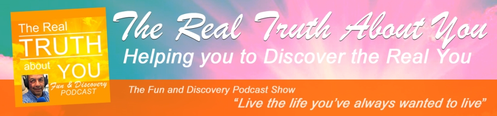 The Real Truth About You - William Sinclair Helps You To Uncover The Most Amazing Version of You