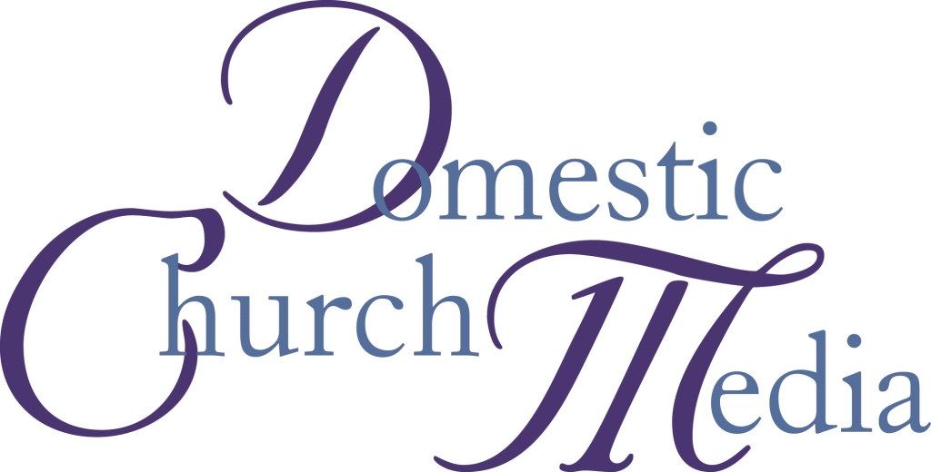 Domestic Church Media Podcasts
