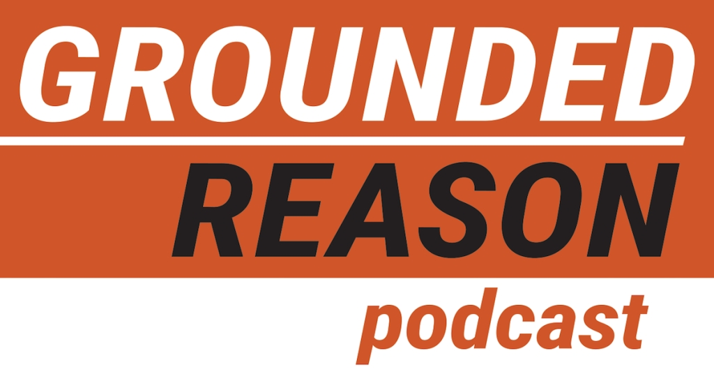 Grounded Reason Podcast - Cord Cutting and Internet Issues