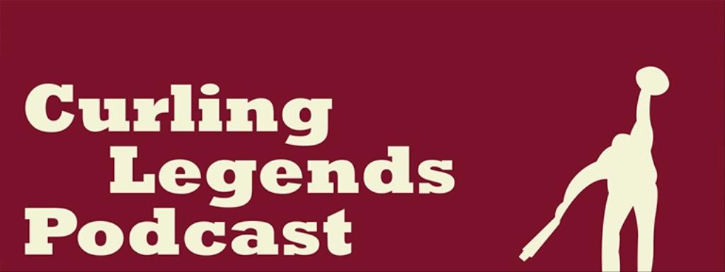 Curling Legends Podcast