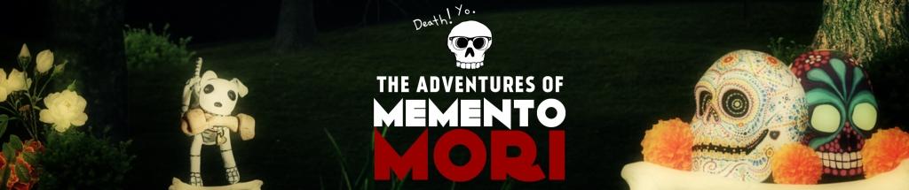 The Adventures of Memento Mori