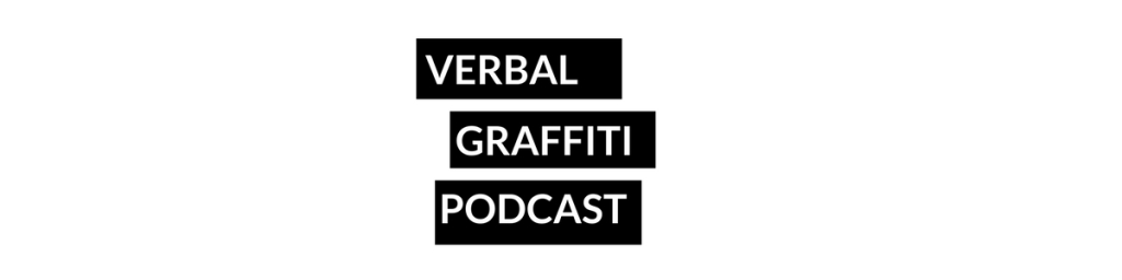 Verbal Graffiti Podcast