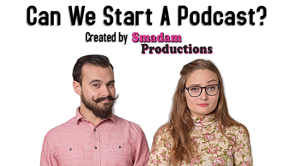 Can We Start A Podcast?