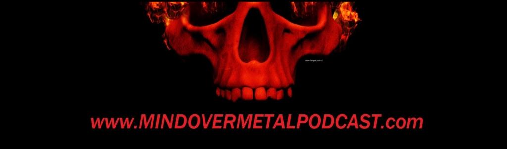 Mind Over Metal Podcast