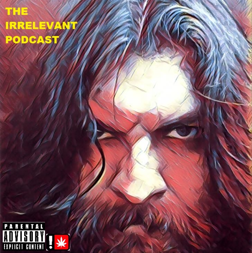 The Irrelevant Podcast