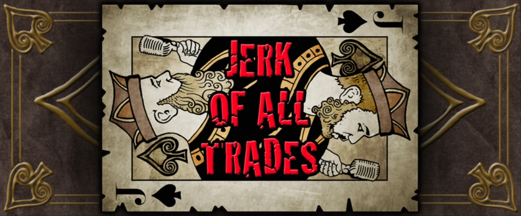 Jerk Of All Trades