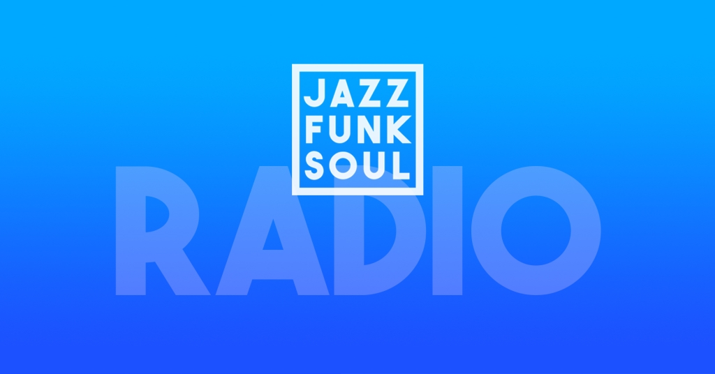 Jazz Funk Soul Radio