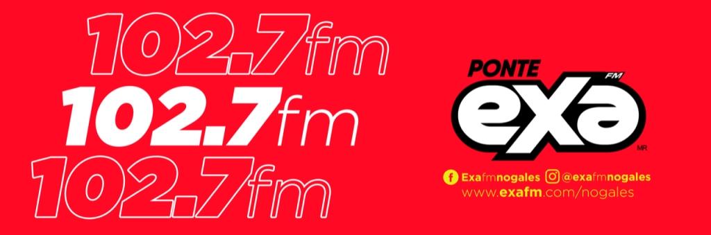 Exa FM 102.7 Nogales