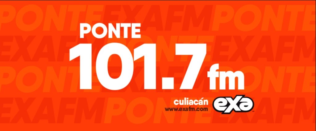 Exa FM 101.7 Culiacán
