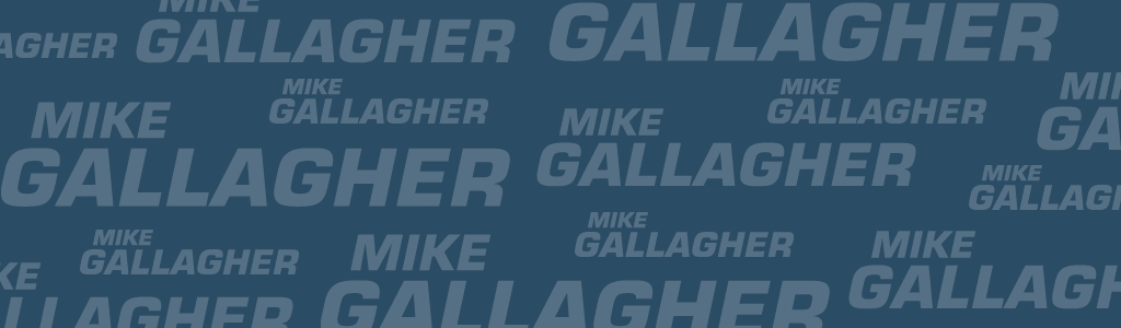 Mike Gallagher 24/7
