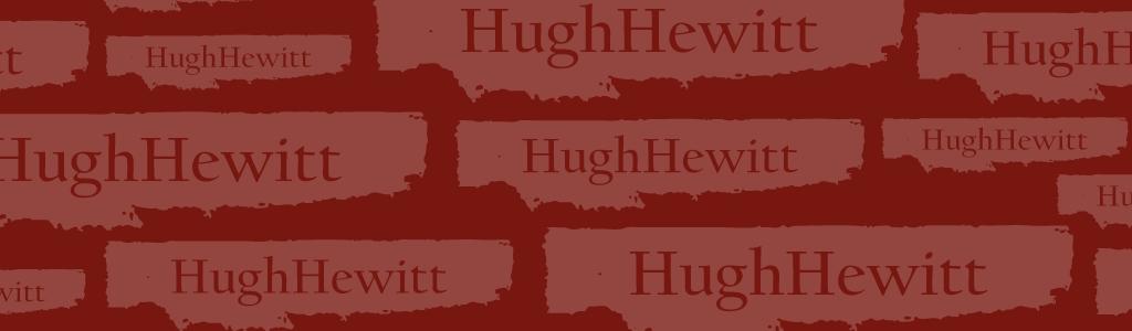 Hugh Hewitt 24/7