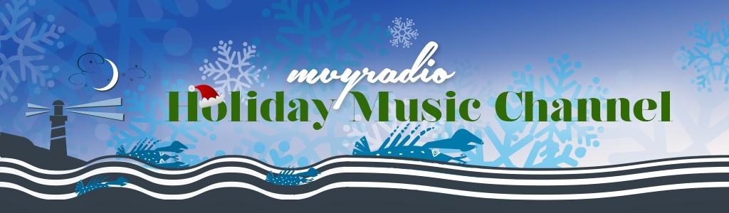 mvyradio's Holiday Music Channel
