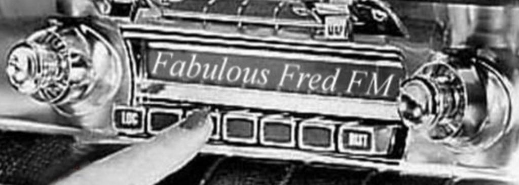 Fabulous Fred FM