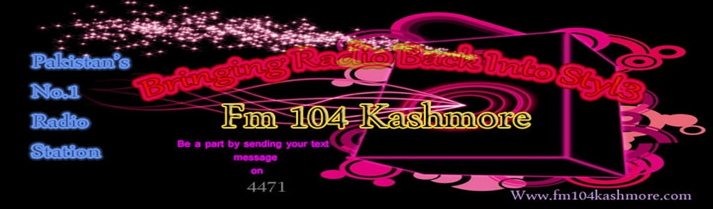 Fm 104 Kashmore