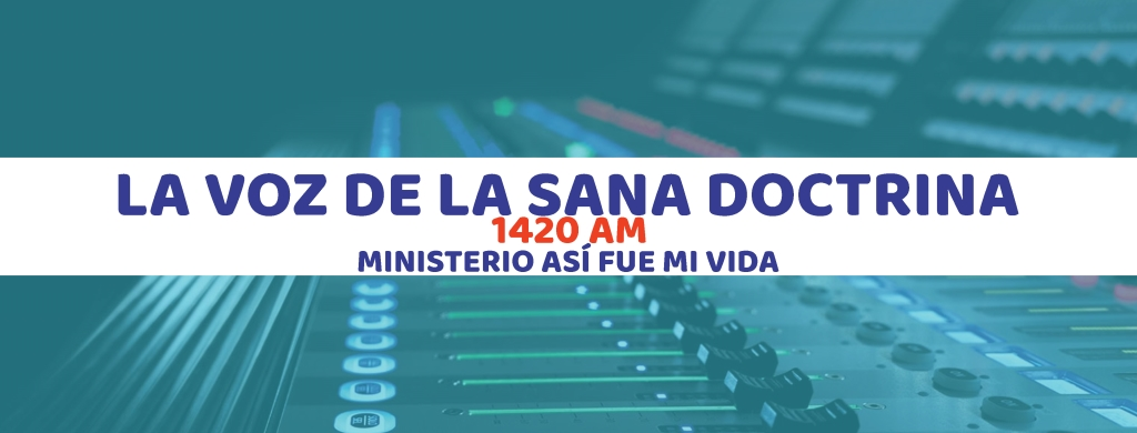 Radio Capital - La Voz de la Sana Doctrina