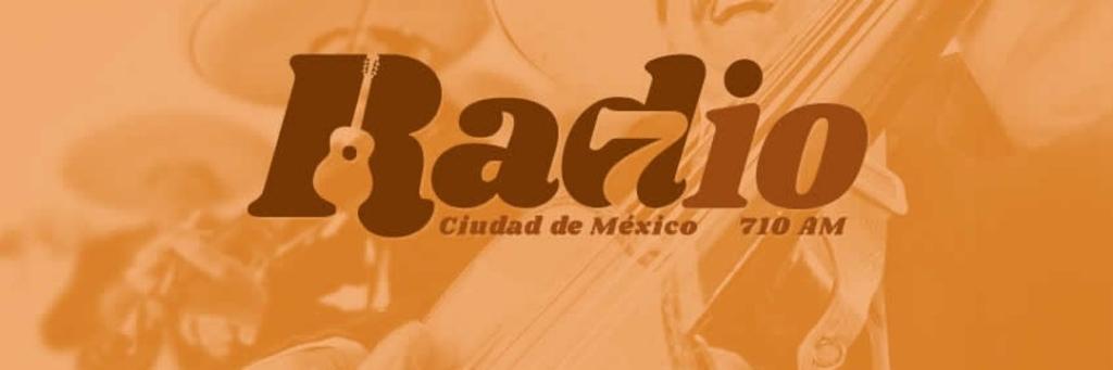 Radio 710 AM Ciudad de México