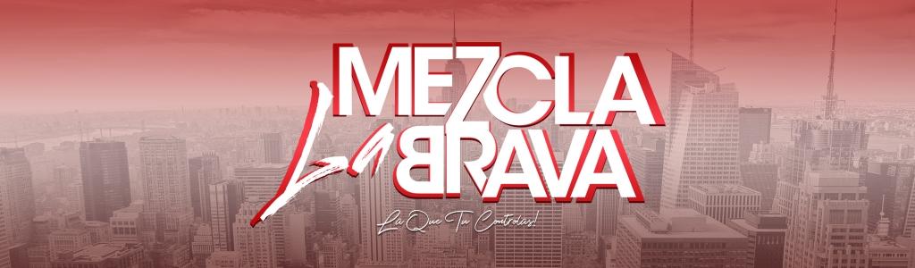 La Mezcla Brava