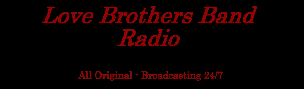 Love Brothers Band Radio