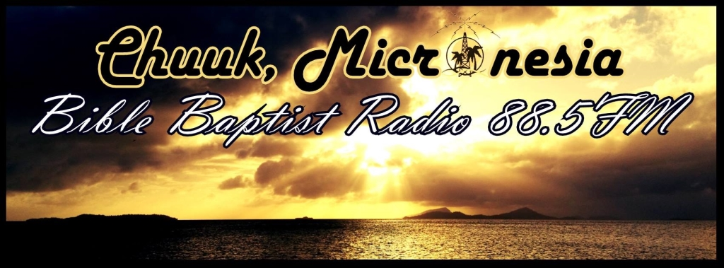 Bible Baptist Radio Chuuk