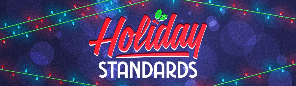 Holiday Standards