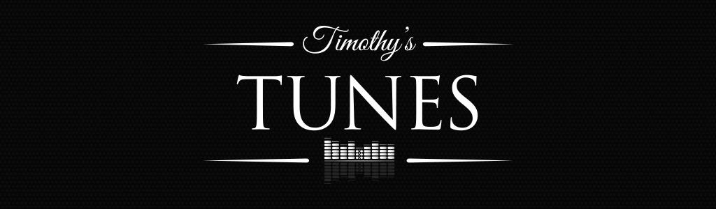 TIMOTHY'S TUNES