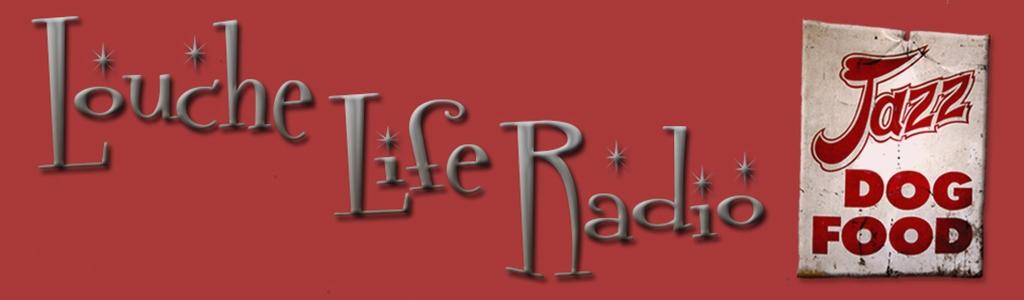 Louche Life Radio