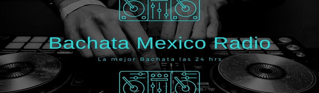 Bachata Mexico Radio