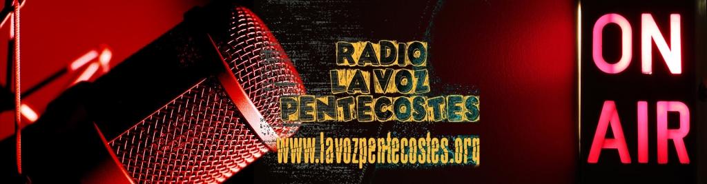 Radio La Voz Pentecostes