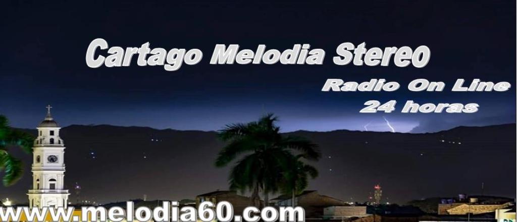Cartago Melodía Stereo