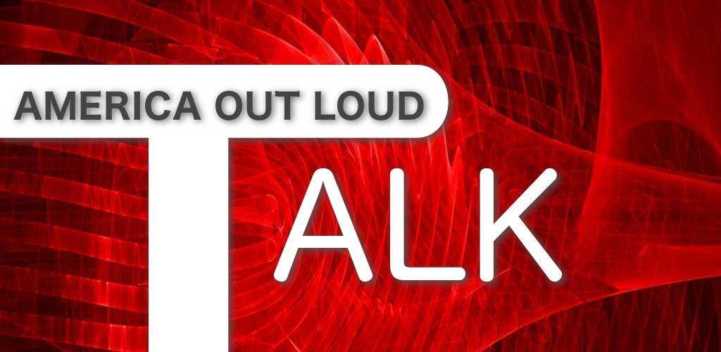 America Out Loud Talk Radio
