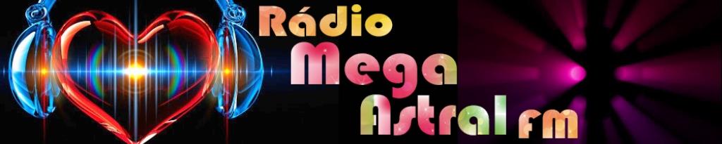 RÁDIO MEGA ASTRAL FM