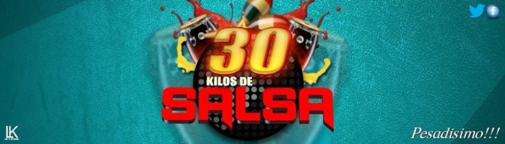 30 Kilos De Salsa